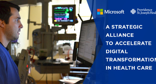 Microsoft and Providence St. Joseph Health announce strategic alliance to accelerate the future of care delivery