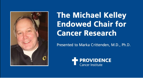 $2M endowed chair funded to help develop new treatments at Providence Cancer Institute