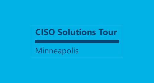 Minneapolis CISO Solutions Tour