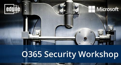 Edgile O365 Cybersecurity Workshop