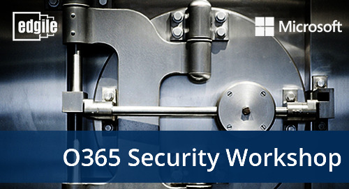 Edgile O365 Cybersecurity Workshop