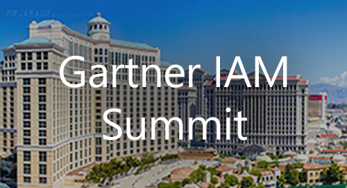 Dec 10-12, 2019 in Las Vegas, NV - Gartner IAM Summit