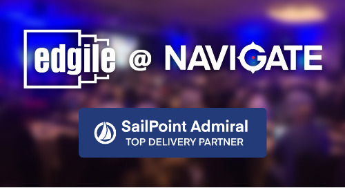 SailPoint Admiral Delivery Partner Edgile to Present at Navigate 2019