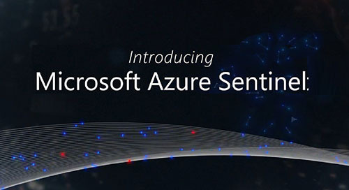 The New Addition: Microsoft Azure Sentinel