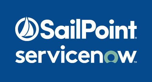 Leverage SailPoint and ServiceNow Investments to Improve the User Experience and Reduce Risk Through Automation