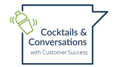 Cocktails & Customer Success Webinar Recording - 2018-05-16