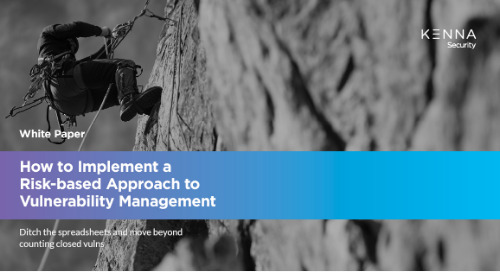 How to Implement a Risk-based Approach to Vulnerability Management