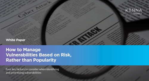 How to Manage Vulnerabilities Based on Risk, Rather than Popularity