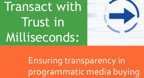 Programmatic Media Buying: Steps To Transact With Trust In Milliseconds