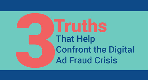 3 Truths to Confront the Digital Ad Fraud Crisis