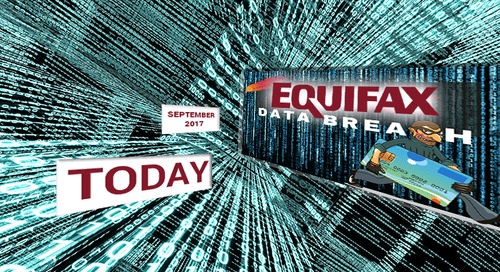 The Equifax Hack: 6 Months Later, What Did We Learn?
