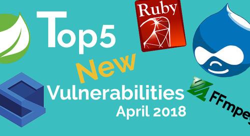 Top 5 New Open Source Vulnerabilities in April 2018