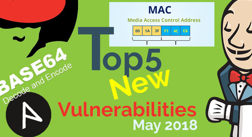 Top 5 New Open Source Security Vulnerabilities in May 2018