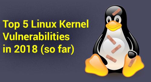 Top 5 Linux Kernel Vulnerabilities in 2018