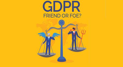 GDPR: Friend or Foe