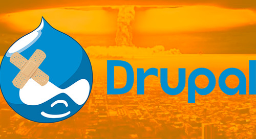 Why Drupalgeddon 2.0 May Still Be A Threat To Your Website