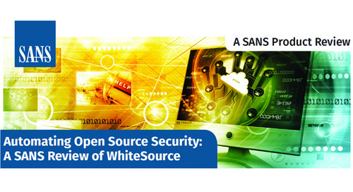 SANS Product Review of WhiteSource