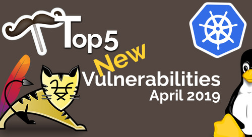 Top 5 Open Source Vulnerabilities for April 2019