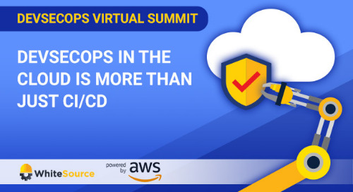 Virtual Summit: DevSecOps In The Cloud Is More Than Just CI/CD