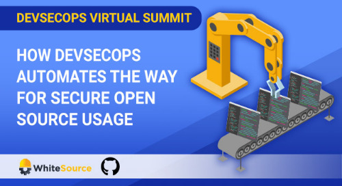 Virtual Summit: How DevSecOps Automates The Way For Secure Open Source Usage