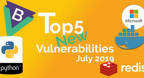 Top 5 New Open Source Security Vulnerabilities in July 2019