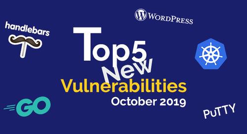 Top 5 New Open Source Security Vulnerabilities in October 2019