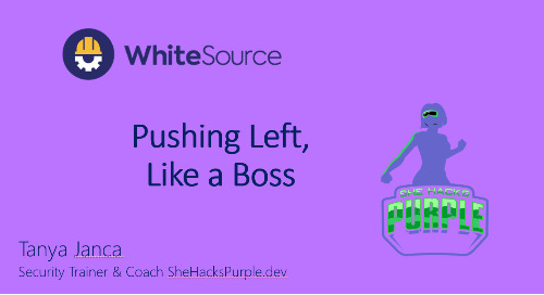 AppSec: Pushing Left, Like a Boss