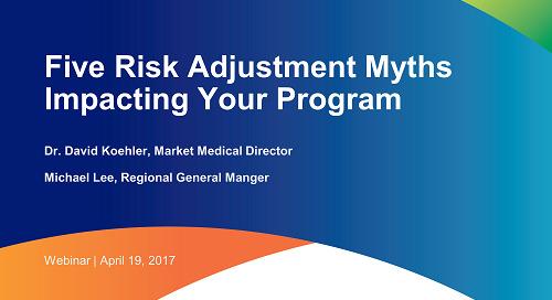 Five Risk Adjustment Myths Impacting Your Program