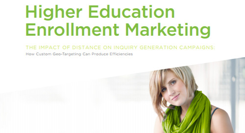 The Impact of Distance on Inquiry Generation Campaigns: How Custom Geo-Targeting Can Produce Efficiencies