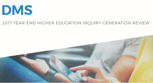 2017 Year-End Higher Education Inquiry Generation Review