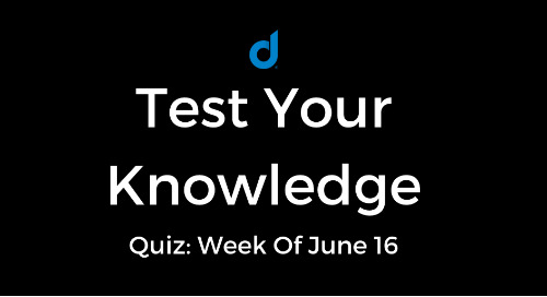 Test Your Knowledge Of Top Digital Marketing News: Week Of June 16