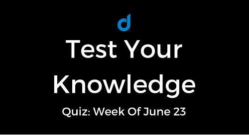 Test Your Knowledge Of Top Digital Marketing News: Week Of June 23