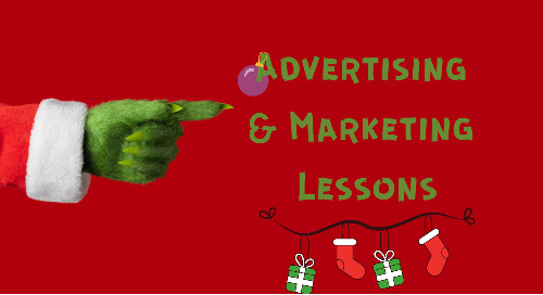 4 Advertising & Marketing Lessons Inspired By The Grinch