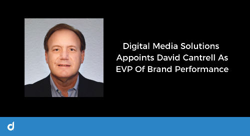 DMS Appoints David Cantrell As EVP Of Brand Performance