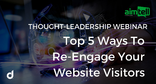 DMS Leaders To Spotlight Effective Re-Engagement Strategies During Upcoming Webinar