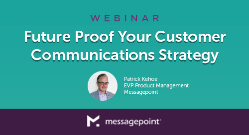 Future Proof Your Customer Communications Strategy