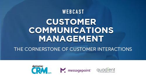 Customer Communications Management: The Cornerstone of Customer Interactions