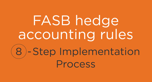 Infographic: 8 Steps for Adopting the New FASB Hedge Accounting Rules