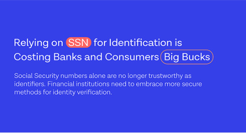 Relying on SSN for Identification is Costing Banks and Consumers Big Bucks