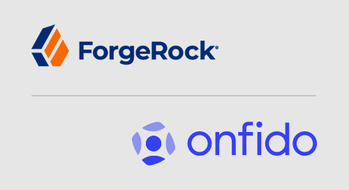 ForgeRock and Onfido partner to deliver Digital Access as a Service for the IAM / CIAM ecosystem