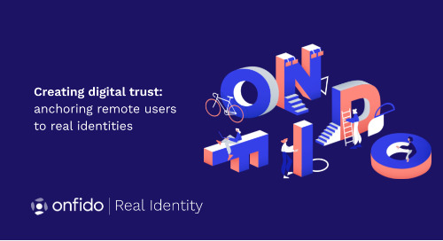 American Banker & Onfido | Creating digital trust: anchoring remote users to real identities