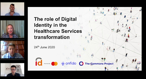 Mastercard & Onfido | The role of Digital Identity in the Healthcare Services Transformation