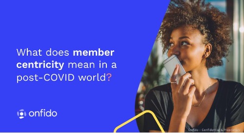 Credit Union Journal: What does member-centricity mean in a post-COVID world?