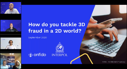 Interpol & Onfido: how do you tackle 3D fraud in a 2D world?