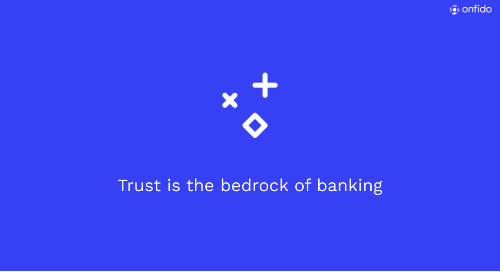 American Banker & Onfido: How can real identity transform trust?