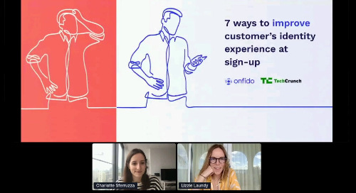 TechCrunch & Onfido: 7 ways to improve customer's identity experience at sign-up