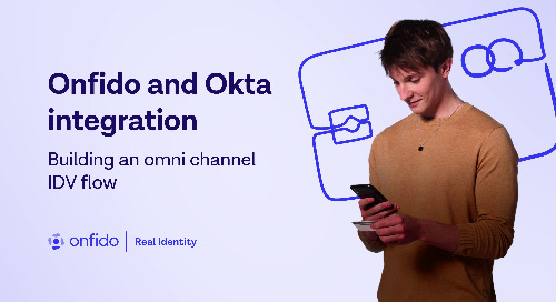 Onfido & Okta integration: building an omni channel IDV flow
