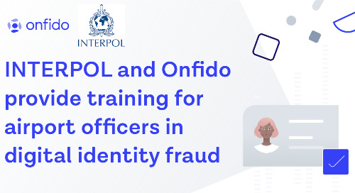 INTERPOL and Onfido provide training for airport officers in digital identity fraud