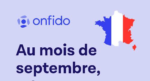 Au mois de septembre, retrouvez Onfido...