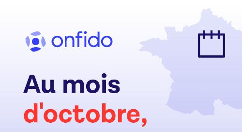 Au mois d'octobre, retrouvez Onfido...